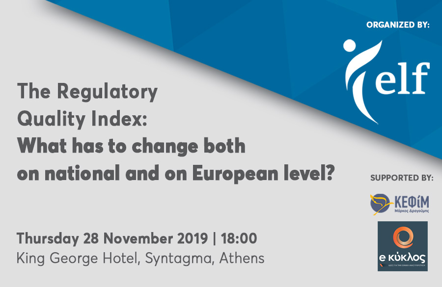 Event: Regulatory Quality Index | What has to change both on national and on European level